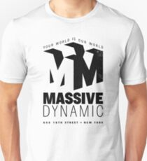 Massive Dynamic – Your World Is Our World Variant Unisex T-Shirt