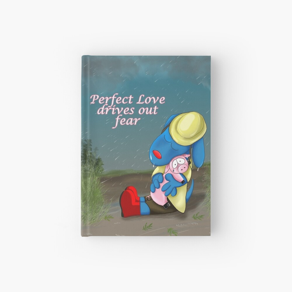 Perfect Love drives out Fear Hardcover Journal