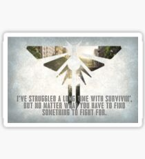 The Last of Us - Something to Fight For. Sticker