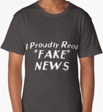 I Proudly Read Fake News T-Shirt Long T-Shirt