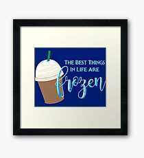 Best Things Are Frozen Framed Print