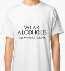 Valar Alcoholis Classic T-Shirt