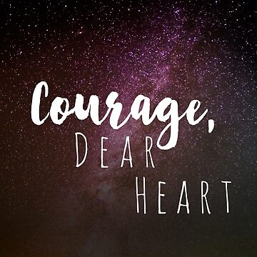 Courage, Dear Heart | C.S. Lewis | Self-Care Stickers by largerglasses