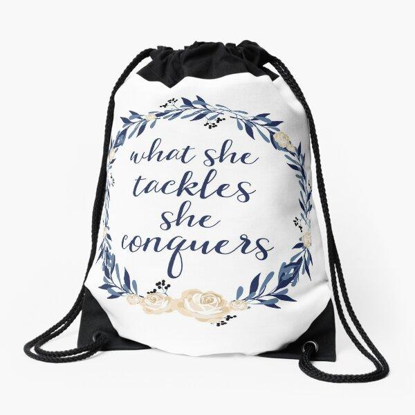 What She Tackles She Conquers Drawstring Bag