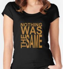 Nothing Was The Same II Women's Fitted Scoop T-Shirt