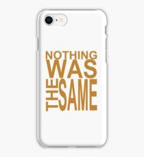 Nothing Was The Same II iPhone Case/Skin