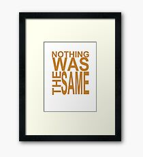 Nothing Was The Same II Framed Print