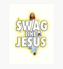 Swag Like Jesus Art Print