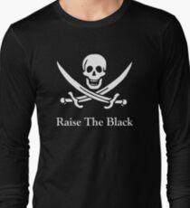Raise the Black Sails Long Sleeve T-Shirt
