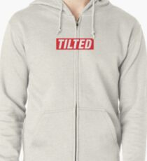 Supremely Tilted. Zipped Hoodie