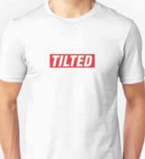 Supremely Tilted. Unisex T-Shirt
