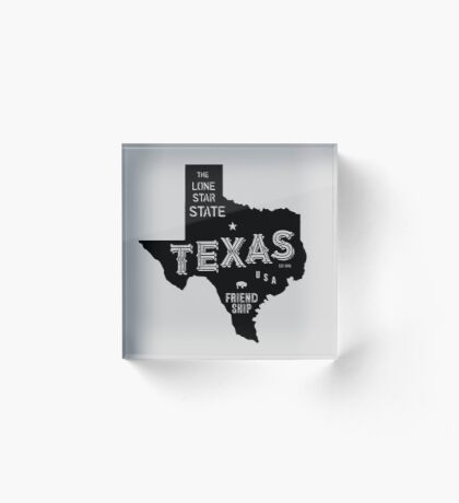 Texas State Shape & Motto & Nickname Acrylic Block