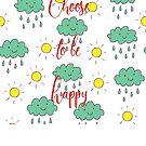 Choose to be happy by Ian McKenzie