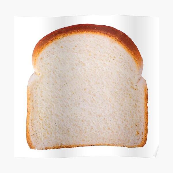 slice of good bread Poster