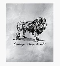 Courage, brave heart - Aslan - Chronicles of Narnia Photographic Print
