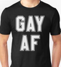 GAY AF T-Shirt