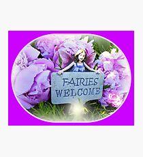 Fairies Welcome Photographic Print