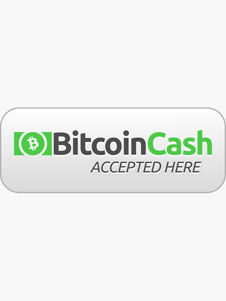 Bitcoin Cash Accepted Sticker by theantnest