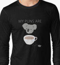 """""""Koala Tea"""" puns Long Sleeve T-Shirt"""