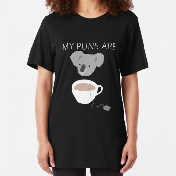"""Koala Tea"" puns Slim Fit T-Shirt"