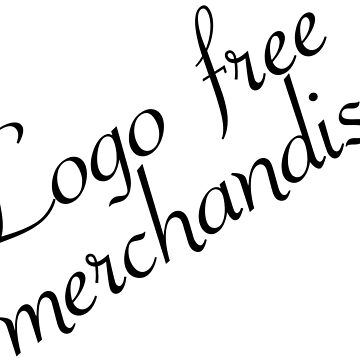 Logo free merchandise by Shootfromthehip