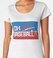 Oh! That's a Baseball!! JJBA Jojo's Bizarre Adventure Women's Premium T-Shirt