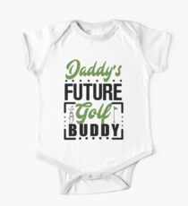 Daddy's Future Golf Buddy One Piece - Short Sleeve
