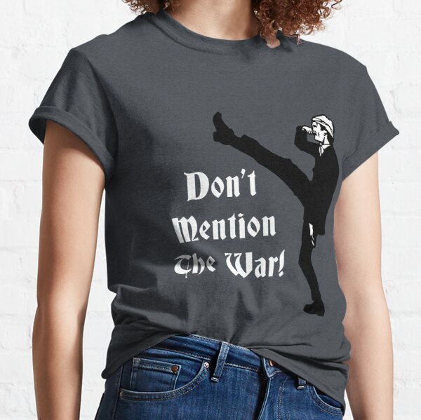 Fawlty Towers - Dont Mention The War Classic T-Shirt