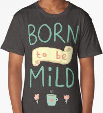 Mild Thing Long T-Shirt