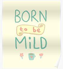 Mild Thing Poster