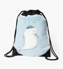 You're Cuter than a Beluga Whale in a Hat Drawstring Bag