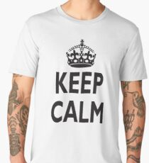 KEEP CALM, BE BRITISH, BRITISH, United Kingdom, UK, GB, WWII Men's Premium T-Shirt