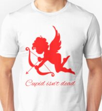 Cupid isn't dead valentine's day T-Shirt
