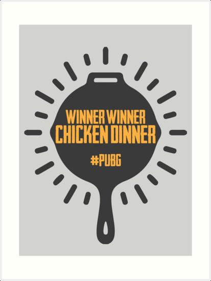 Winner Winner Chicken Dinner Pubg Pan Art Prints By