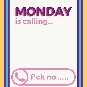Monday is Calling by Millusti