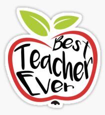 teacher stickers  Best Teacher Ever Stickers | Redbubble