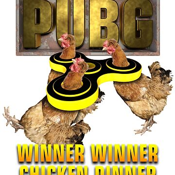 Pubg Winner winner chicken Dinner by Delpieroo