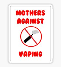Mothers against vaping Sticker
