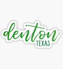 Denton, texas Sticker