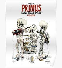 PRIMUS WITH CLUTCH, MARQUEE THEATER, TEMPE AZ, AUGUST 8 2017 Poster