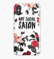 Not Today, Satan Floral Typography Print iPhone Case