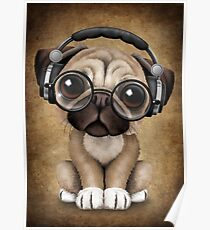 Cute Pug Puppy Dj Wearing Headphones and Glasses Poster