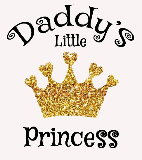 Daddy\'s little princess\