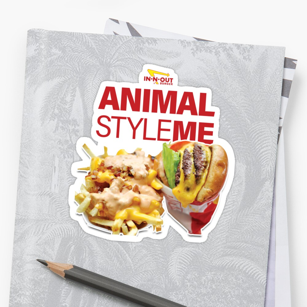 In-n-out : Animal Style Me\