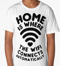 home is where the wifi connects automatically Long T-Shirt