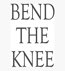 Bend the knee - game Photographic Print