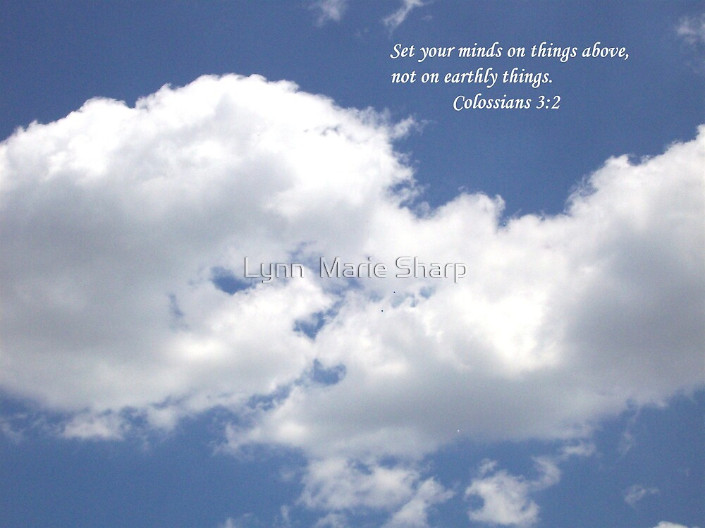 Set Your Mind On Things Above by Marie Sharp