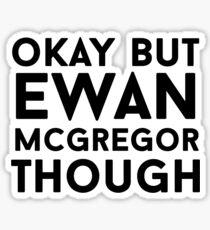 Ewan McGregor Sticker