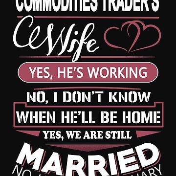 Commodities trader's cewife by Bitushop