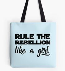 Rule the Rebellion like a Girl Tote Bag